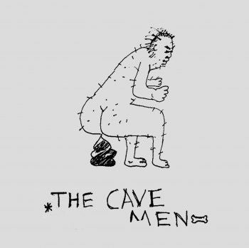 "Cavemen, The ""Band In BC"" 7"""