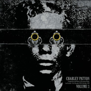 "Charley Patton ""The Complete Recorded Works V.3"" LP"