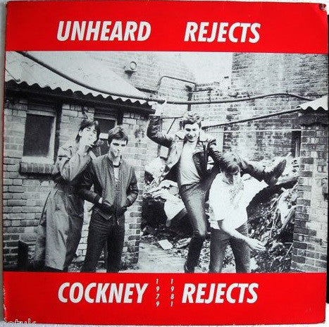 "Cockney Rejects ""Unheard Rejects"" LP"