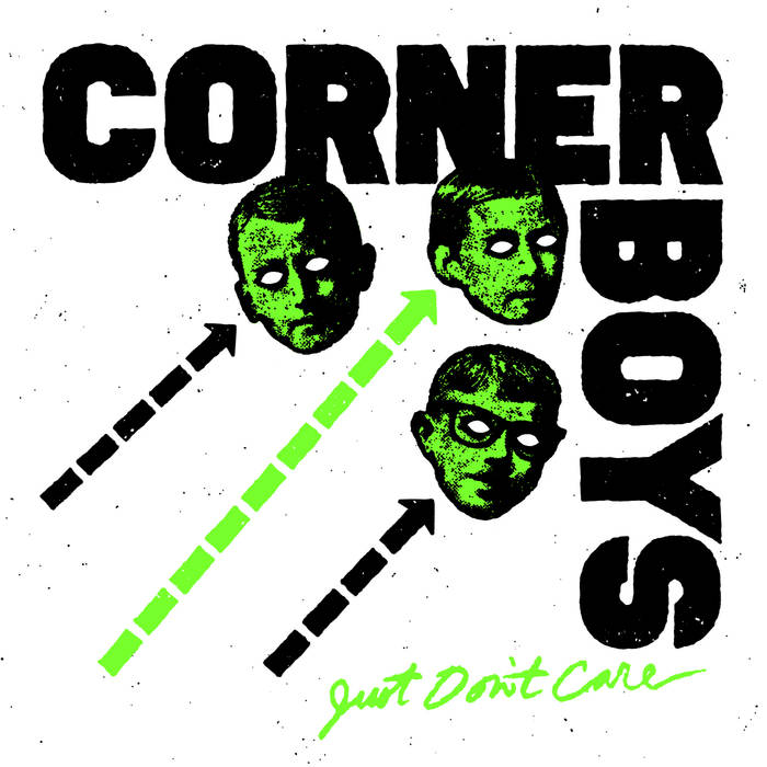 "Corner Boys ""Just Don't Care"" 7"""