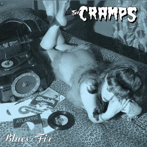 "Cramps , The ""Blues Fix"" 10"""