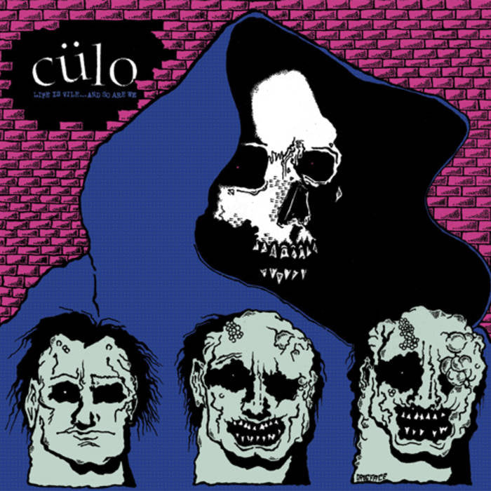 "Cülo ""Life Is Vile.. And So Are We"" LP"