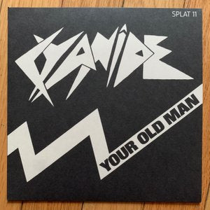 "Cyanide ""Your Old Man"" 7"""