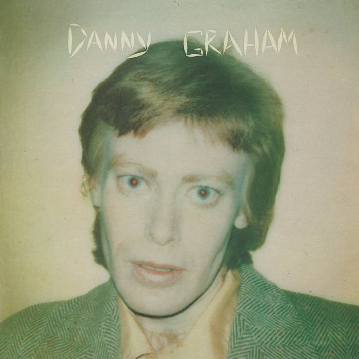 "Danny Graham ""S/T"" LP"