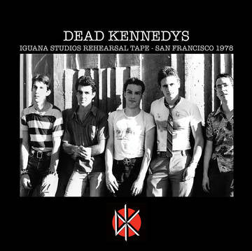 "Dead Kennedys ""Iguana Studios Rehearsal Sessions"" LP"