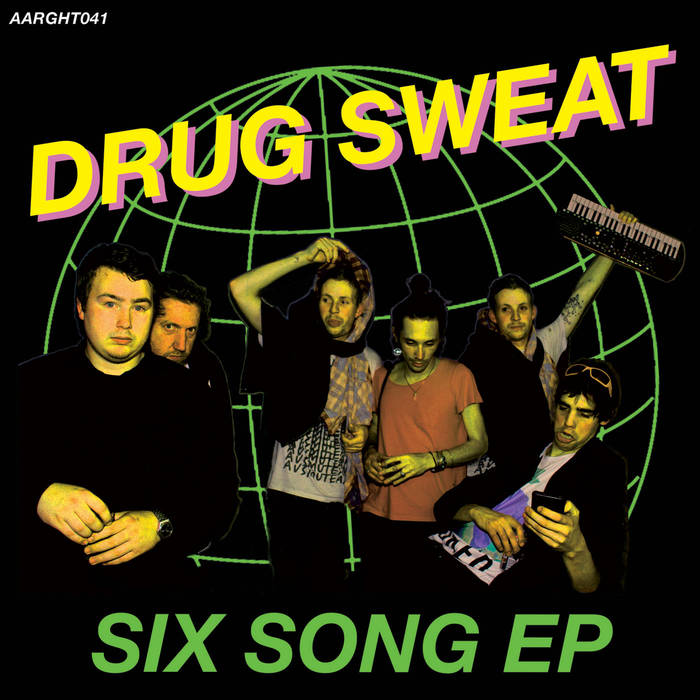 "Drug Sweat ""Six Song EP"" 7"""