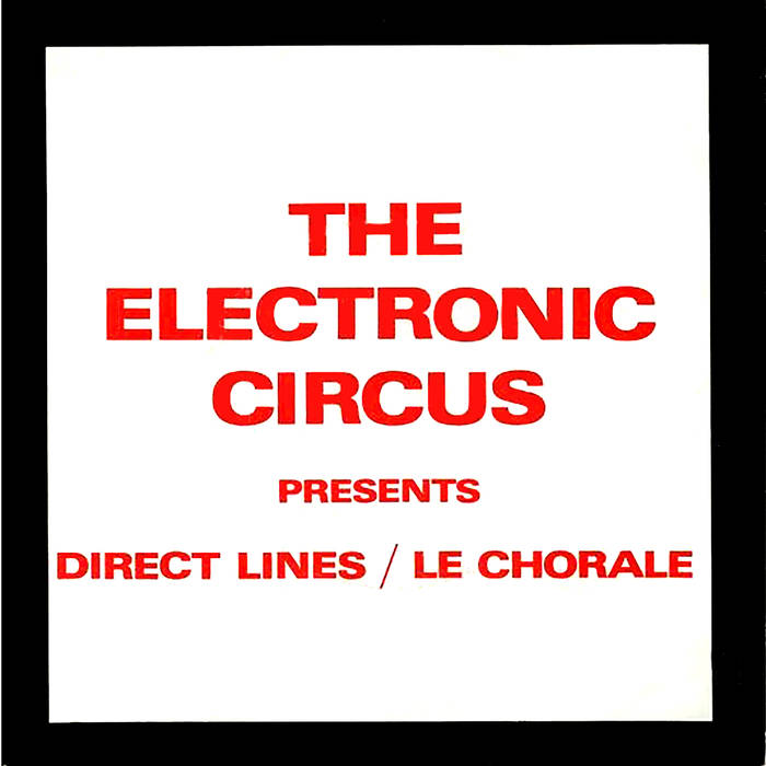 "Electronic Circus, The ""Direct Lines"" 7"""