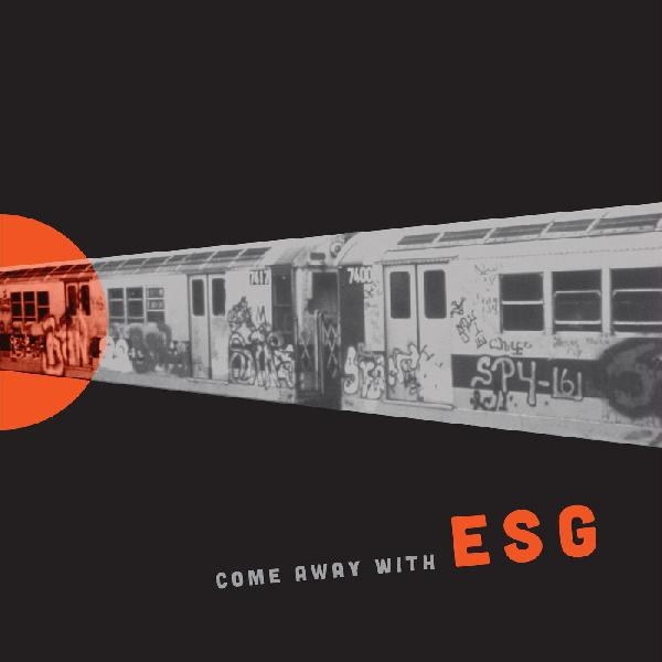 "ESG ""Come Away With ESG"" LP"