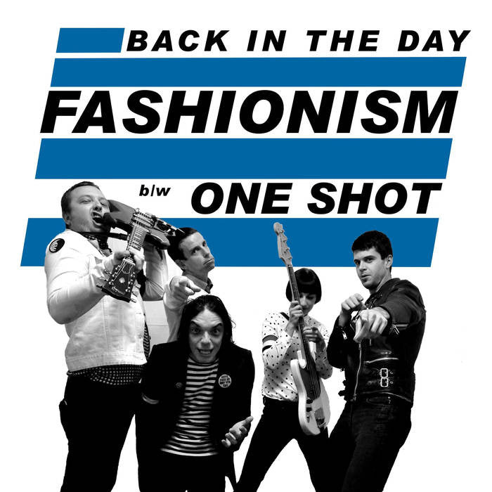 "Fashionism ""Back In The Day"" 7"""
