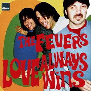 "Fevers , The ""Love Always Wins"" LP"