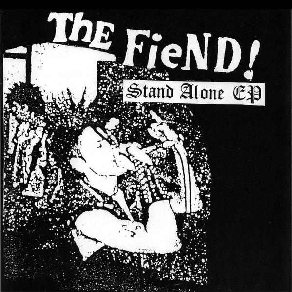 "Fiend! , The ""Stand Alone EP"" 7"""