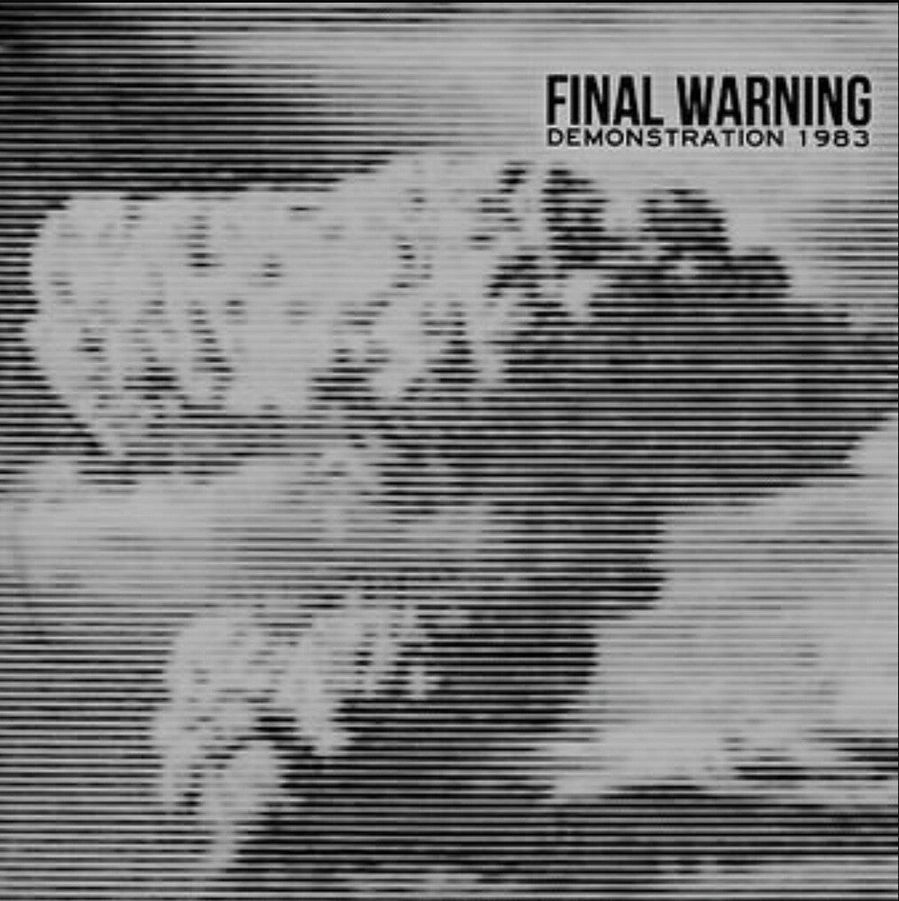"Final Warning ""Demonstration 1983"" 7"""