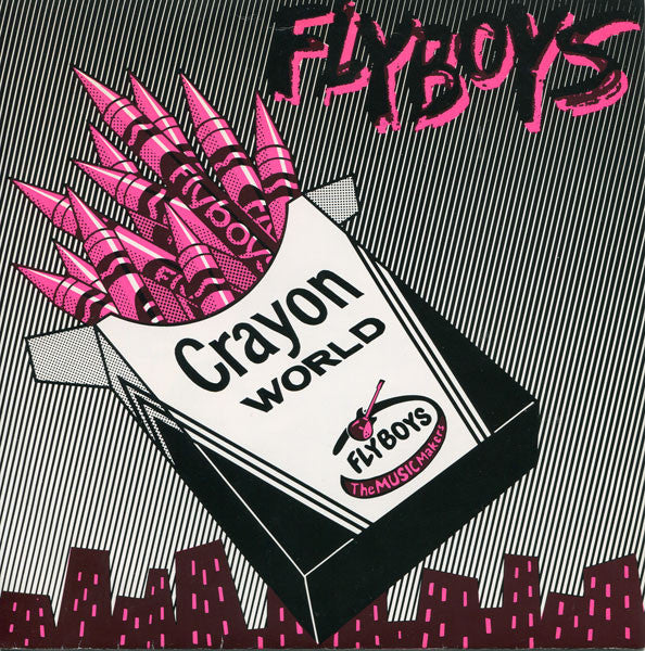 "Flyboys ""Crayon World"" 7"""