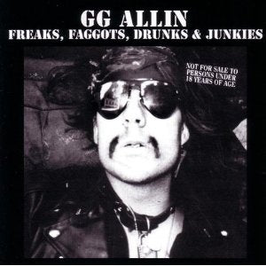 "GG Allin ""Freaks, Faggots, Drunks & Junkies"" LP"