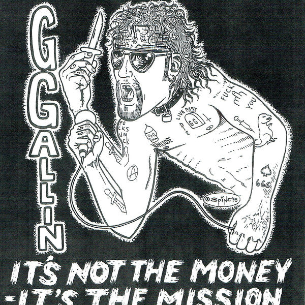 "GG Allin ""It's Not The Money - It's The Mission"" 7"""