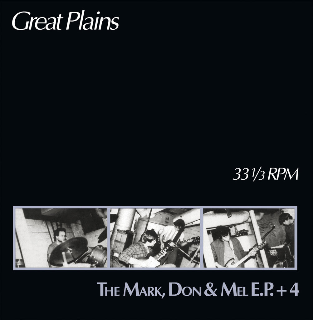 "Great Plains ""The Mark, Don & Mel E.P. +4"" LP"