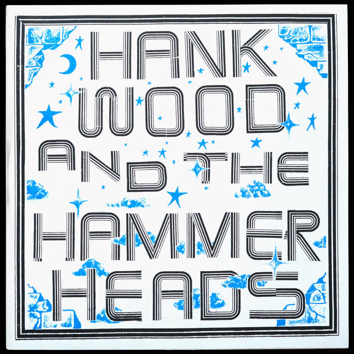 "Hank Wood and the Hammerheads ""S/T"" LP"