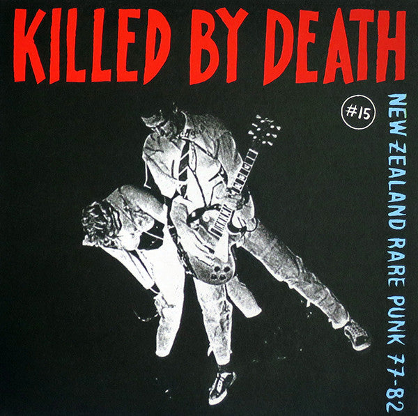 "V/A ""Killed By Death #15 New Zealand Punk 77-82"" LP"