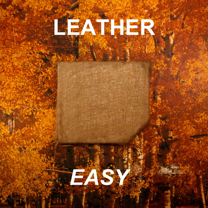 "Leather ""Easy"" LP"