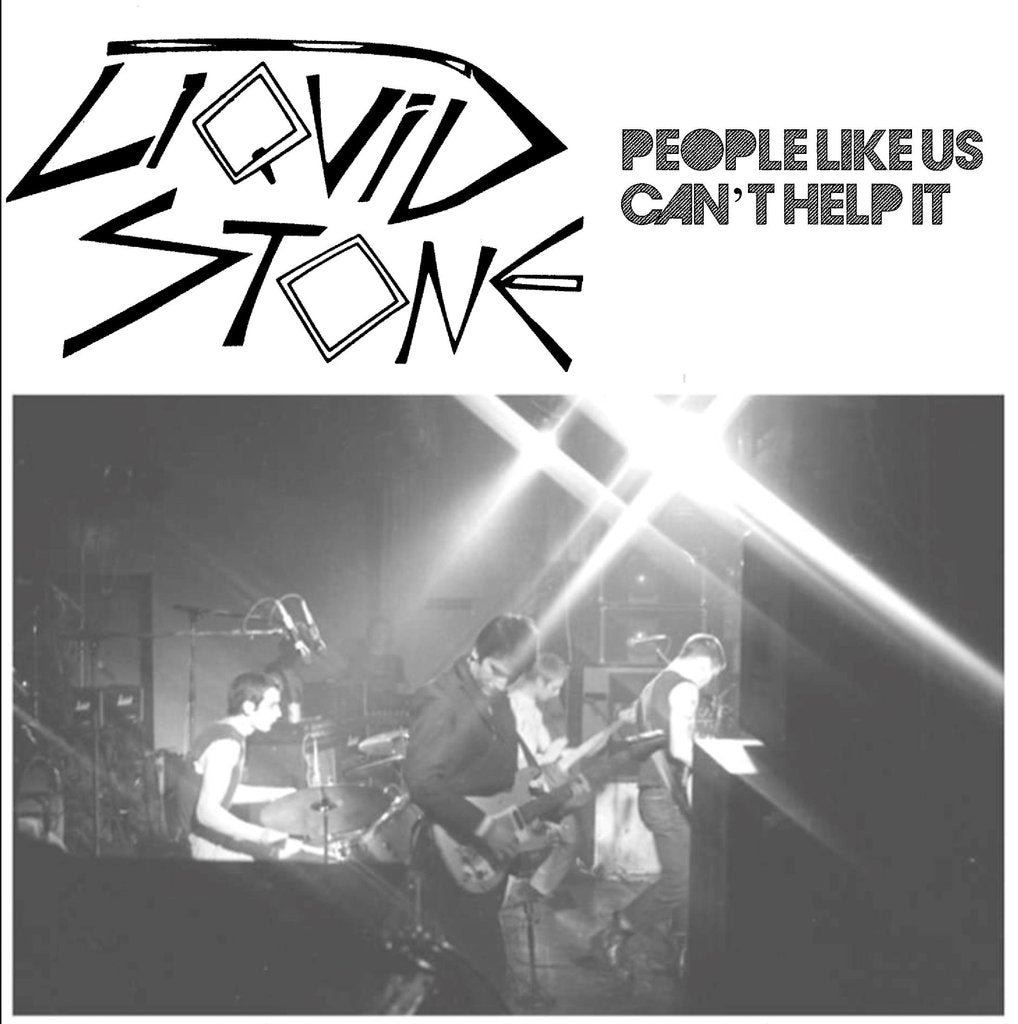 "Liquid Stone ""People Like Us"" 7"""
