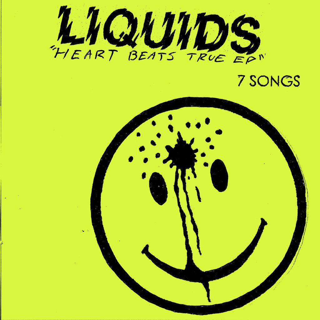 "Liquids ""Heart Beats True"" 7"""