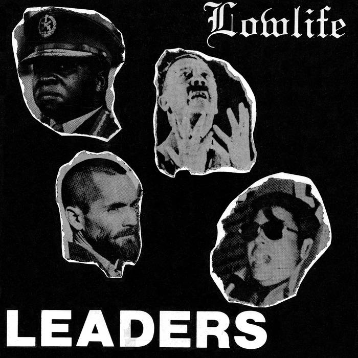 "Lowlife ""Leaders"" 7"""