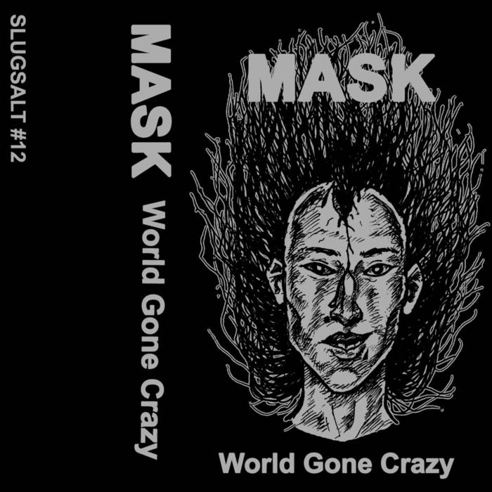 "MASK ""World Gone Crazy"" Cassette"