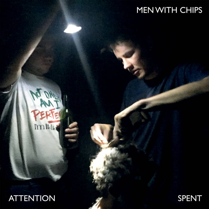 "Men With Chips ""Attention Spent"" LP"