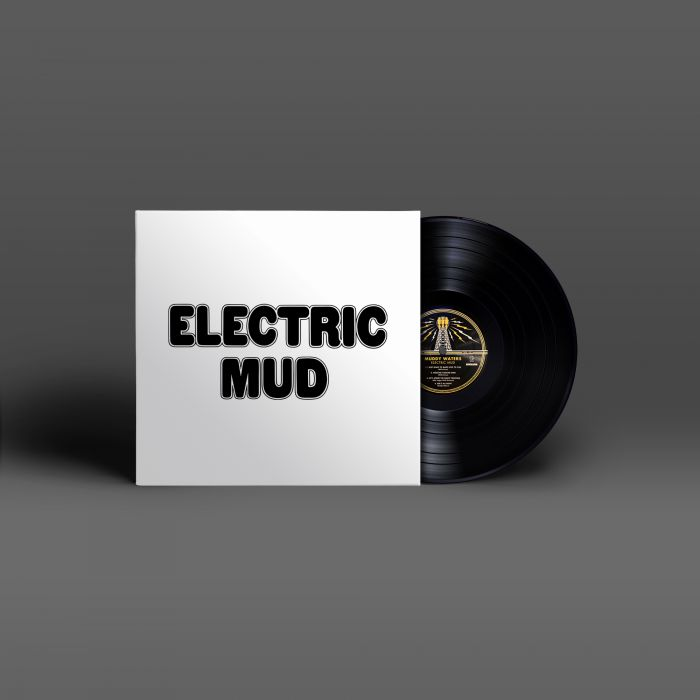 "Muddy Waters ""Electric Mud"" LP"