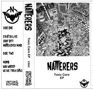 "Natterers ""Toxic Care"" Cass"