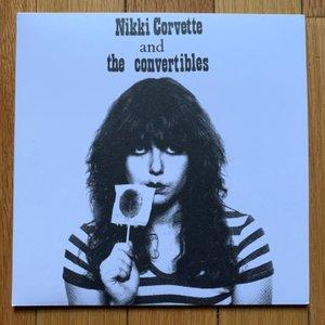 "Nikki Corvette & The Convertibles ""Young and Crazy"" 7"""