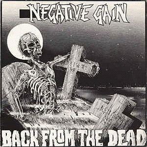 "Negative Gain ""Back From The Dead"" LP"