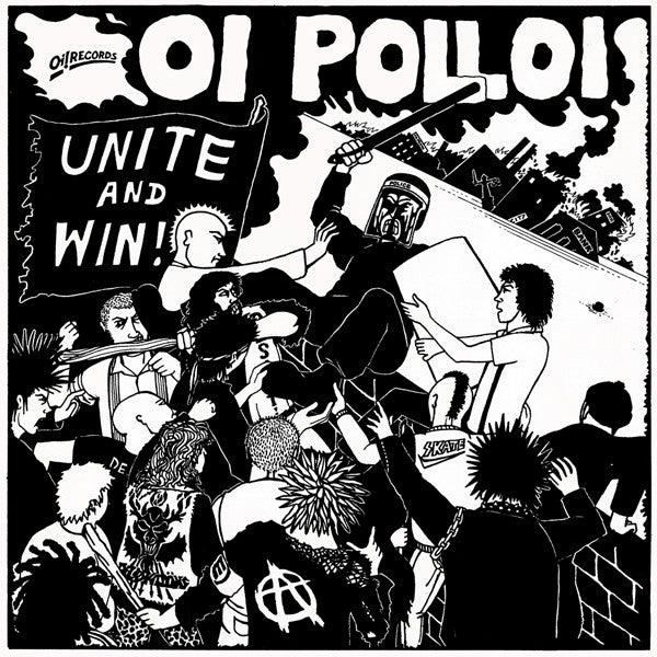 "Oi Polloi ""Unite And Win!"" LP"