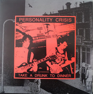 "Personality Crisis ""Take A Drunk To Dinner"" LP"