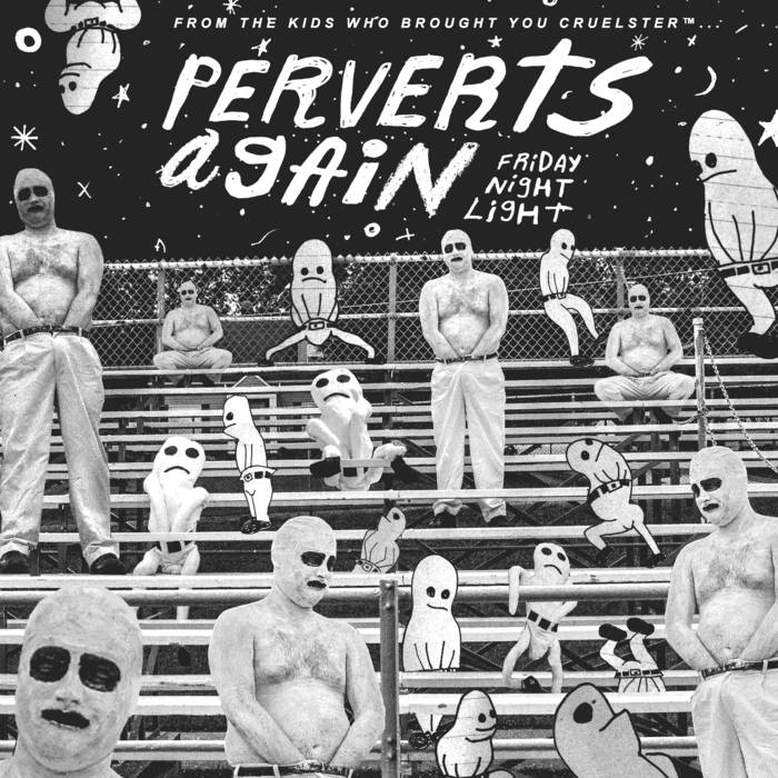 "Perverts Again ""Friday Night Light"" LP"