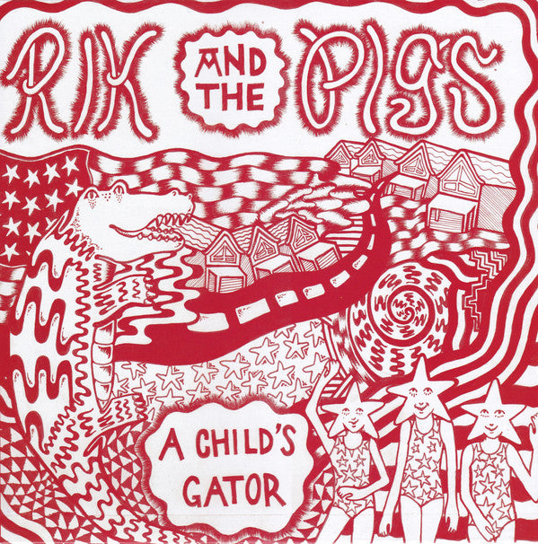 "Rik & The Pigs ""A Child's Gator"" LP"