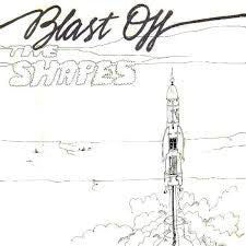 "Shapes , The ""Blast Off"" 7"""