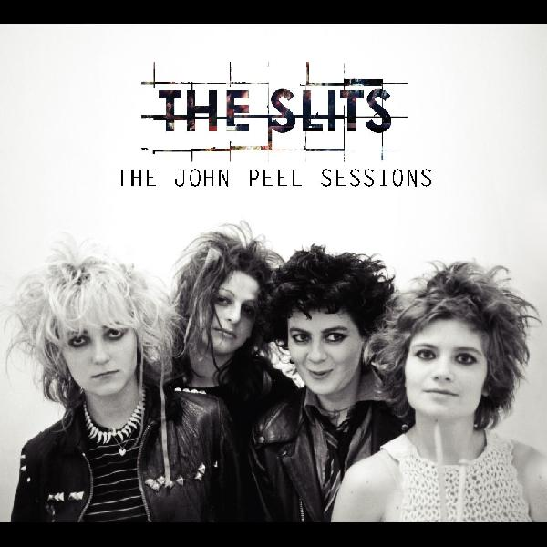 "Slits , The ""The John Peel Sessions"" CD"