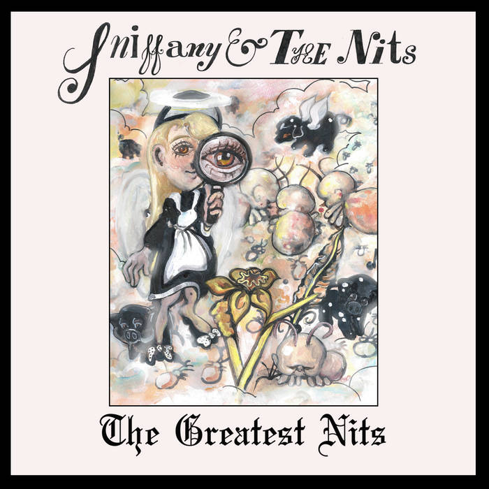 "Sniffany & the Nits ""The Greatest Nits"" 7"""