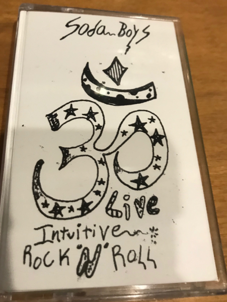 "Soda Boys ""Live Intuitive Rock N Roll"" Cassette"