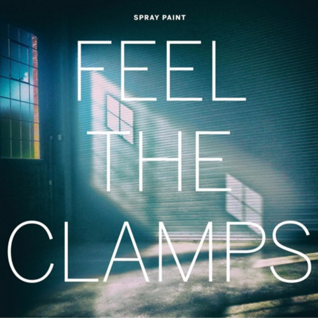 "Spray Paint ""Feel The Clamps"" LP"