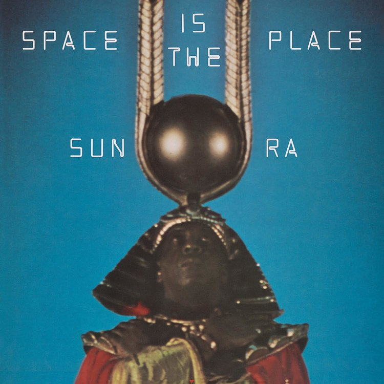 "Sun Ra ""Space Is The Place"" Gatefold LP"