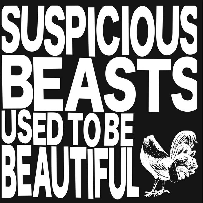 "Suspicious Beasts ""Used To Be Beautiful"" LP"
