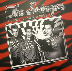 "Swingers, The ""Certain Sound"" 7"""