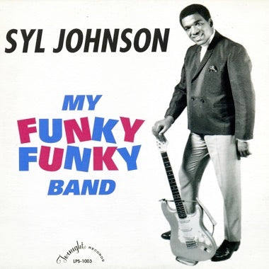 "Syl Johnson ""My Funky Funky Band"" LP"
