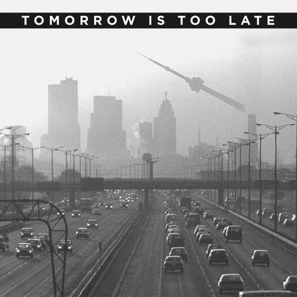 Tomorrow Is Too Late Toronto Hardcore Punk in the 1980s BOOK + 7""