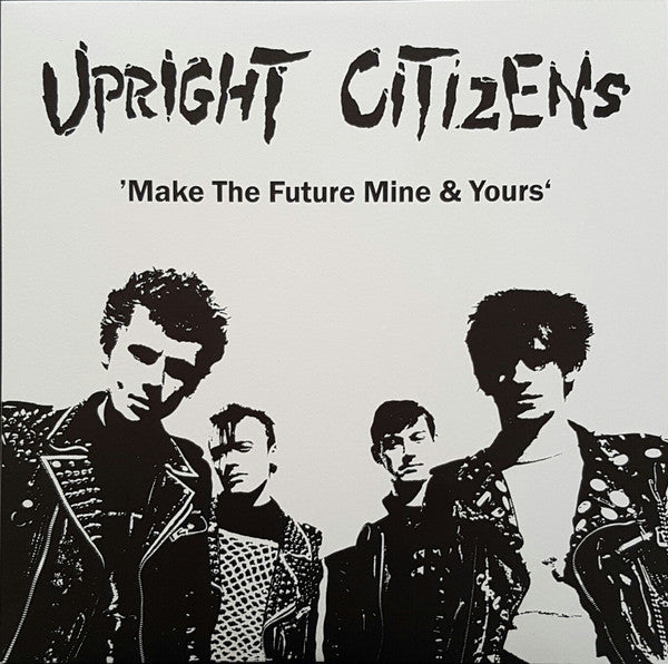 "Upright Citizens ""Make The Future Mine & Yours"" LP"