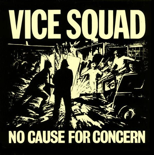 "Vice Squad ""No Cause For Concern"" LP"