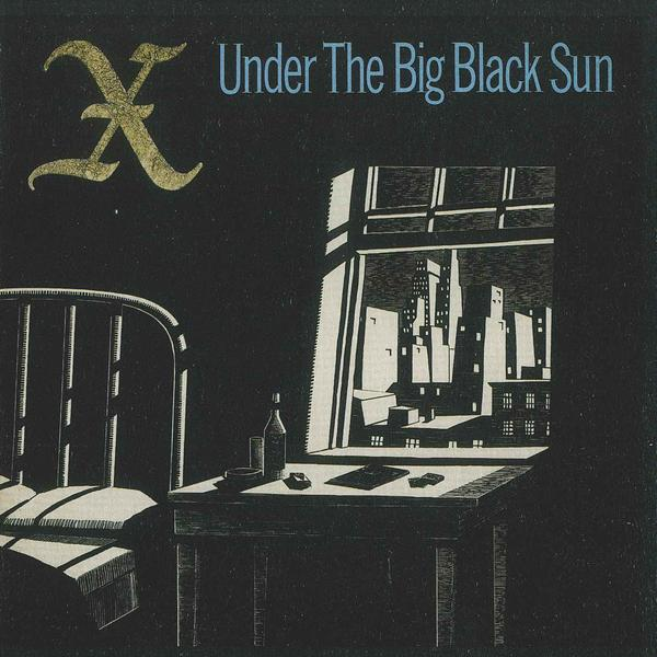 "X ""Under The Big Black Sun"" LP"