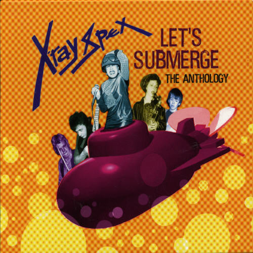 "X-Ray Spex ""Let's Submerge: The Anthology"" 2xCD"